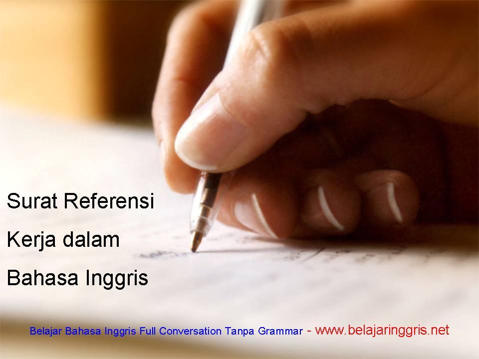 surat referensi kerja dalam bahasa inggris