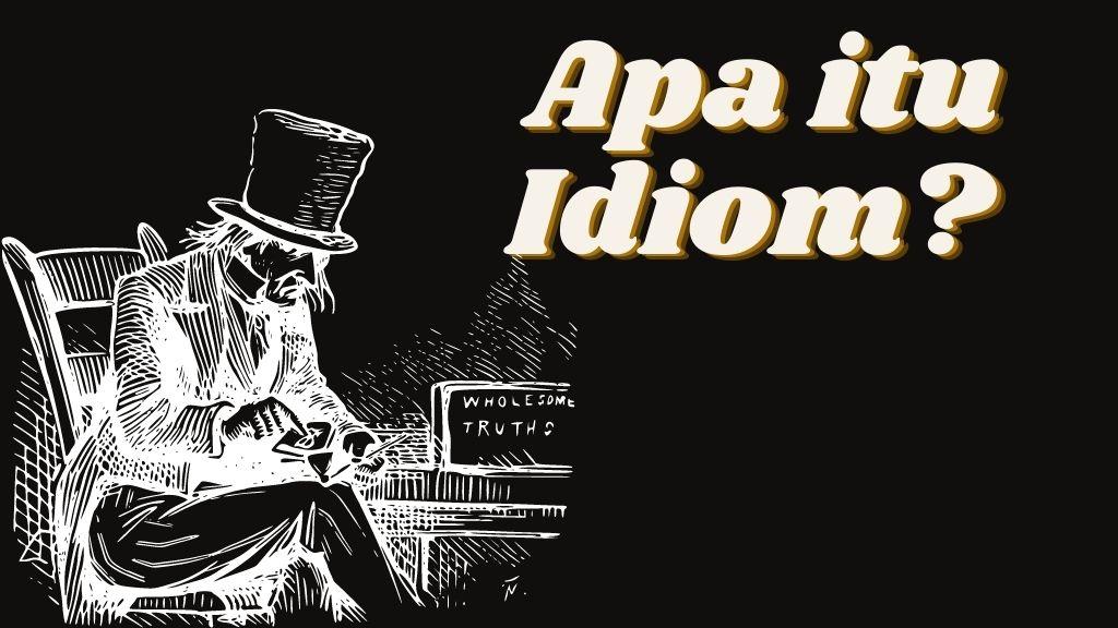 apa itu idiom