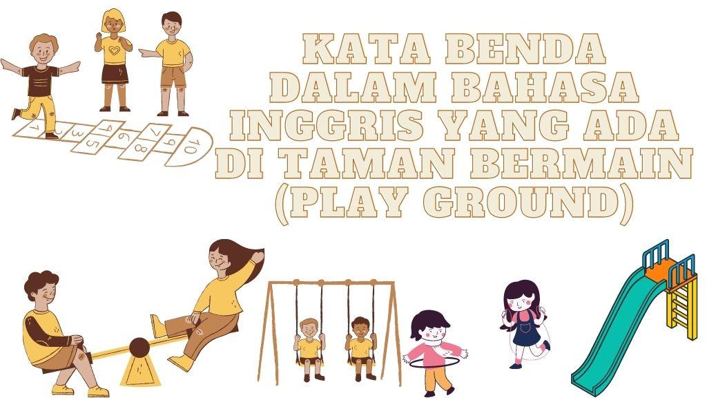 kata benda yang ada di playground